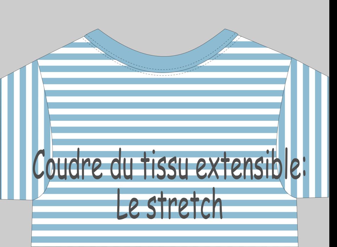 Coudre du tissu extensible